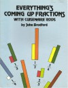 Everything's Coming Up Fractions with Cuisenaire Rods - John Bradford