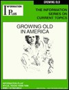 Growing Old in America - Mark A. Siegel