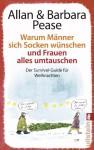 Warum Männer Sich Socken Wünschen Und Frauen Alles Umtauschender - Allan Pease, Barbara Pease, Heike Schlatterer