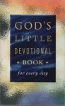 God's Little Devotional Book for Every Day - Honor Books