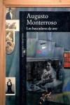 Los buscadores de Oro - Augusto Monterroso