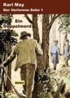 Der verlorene Sohn 1 Ein Doppelmord (Der verlorene Sohn oder der Fürst des Elends) (German Edition) - Karl May