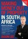 Making Money out of Property in South Africa - Jason Lee
