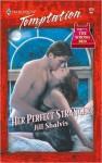 Her Perfect Stranger (Harlequin Temptation) - Jill Shalvis