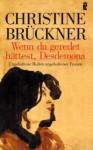Wenn Du geredet hättest, Desdemona: ungehaltene Reden ungehaltener Frauen (Taschenbuch) - Christine Brückner