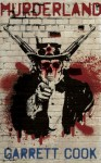Murderland - Garrett Cook