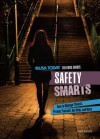 Safety Smarts: How to Manage Threats, Protect Yourself, Get Help, and More - Matt Doeden