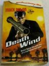 Death Wind - Mel Odom, Don Pendleton