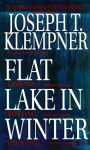 Flat Lake In Winter - Joseph T. Klempner