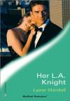 Her L.A. Knight - Lynne Marshall