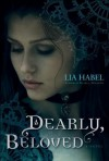 Dearly, Beloved: A Zombie Novel (Dearly, Departed) - Lia Habel
