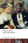 Life's Little Ironies - Thomas Hardy, Alan Manford, Norman Page