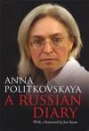 A Russian Diary - Anna Politkovskaya