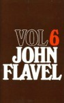 The Works of John Flavel - John Flavel