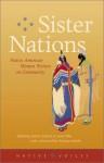 Sister Nations: Native American Women Writers On Community - Heid E. Erdrich, Heid Erdrich, Heid E. Erdrich