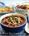 Eat Well, Live Well with Gluten Intolerance: Gluten-Free Recipes and Tips - Susanna Holt