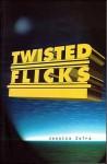Twisted Flicks (Newsprint) - Jessica Zafra