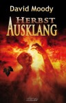 Herbst - Ausklang (German Edition) - David Moody