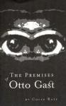 The Premises of Otto Gast - Colin Raff