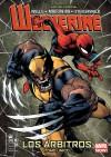 Wolverine: Los árbitros - Zeb Wells, Joe Madureira