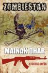 Zombiestan - Mainak Dhar