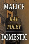 Malice Domestic - Rae Foley