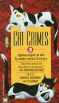 Cat Crimes III - Ed Gorman, Larry Segriff, John Lutz, Peter Crowther, Wendi Lee, Nancy Pickard, Arthur Winfield Knight, Bill Crider, William L. DeAndrea, Matthew J. Costello, Joe L. Hensley, Jan Grape, Melissa Mia Hall, Mark Richard Zubro, Deloris Forbes, Barbara Collins, D.C. Brod, Herbe