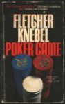 Poker Game - Fletcher Knebel
