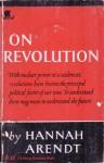 On Revolution - Hannah Arendt