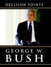 Decision Points - George W. Bush, Ron McLarty