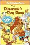 The Runamuck Dog Show - Stan Berenstain, Jan Berenstain
