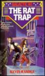 The Rat Trap (Galactic Mi 2) - Kevin D. Randle
