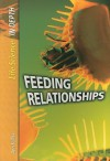 Feeding Relationships - Ann Fullick