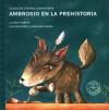 Ambrosio en la prehistoria/ Ambrosio in Prehistory (Perros Con Historia) (Spanish Edition) - Liliana Cinetto, Carolina Farias