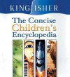 The Concise Children's Encyclopedia (Concise Encyclopedias) - David Burnie