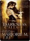 Darkness Calls - Marjorie M. Liu