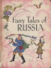 Fairy Tales of Russia - Barbara Ker Wilson, Jacqueline Athram