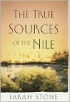 True Sources of the Nile - Sarah Stone