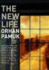 The New Life - Orhan Pamuk
