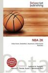 NBA 2k - Lambert M. Surhone, Susan F. Marseken