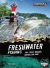 Freshwater Fishing: Bass, Trout, Walleye, Catfish, and More - Tom Carpenter