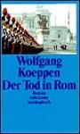 Der Tod in Rom. Roman. (Broschiert) - Wolfgang Koeppen