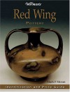 Warman's Red Wing Pottery Warman's Red Wing Pottery: Identification and Price Guide Identification and Price Guide - Mark F. Moran