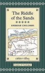The Riddle Of The Sands - Erskine Childers, Ned Halley