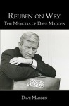 Reuben on Wry: The Memoirs of Dave Madden - Dave Madden