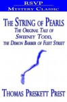 The String of Pearls (The Original Tale of Sweeney Todd, the Demon Barber of Fleet Street) - Thomas Preskett Prest