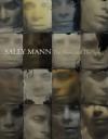 Sally Mann: The Flesh and the Spirit - John B. Ravenal, John Ravenal, Sally Mann, Anne Wilkes Tucker