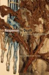 Response to Death: The Literary Work of Mourning - Christian Riegel, Jonathan Hart