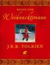 Briefe vom Weihnachtsmann - J.R.R. Tolkien