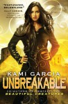 Unbreakable (Audio) - Kami Garcia